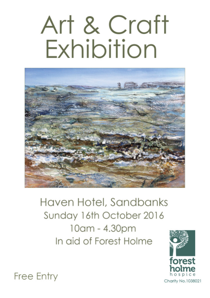 Art & Craft exhibition in aid of Forest Holme, Poole. 16th October 2016.